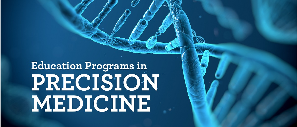 Precision Med Education Programs